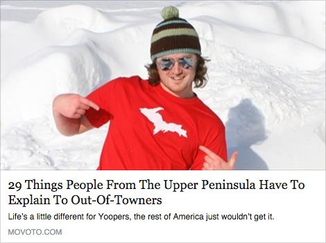29 Things People from the Upper Peninsula have to Explain